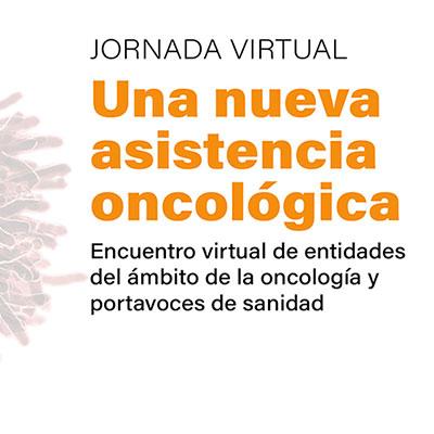 """Jornada Virtual """"Una Nueva Asistencia Oncológica"""""""