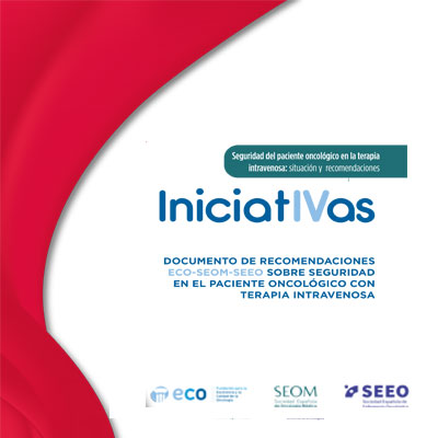 IniciatIVas Seguridad del Paciente Oncológico en la Terapia Intravenosa: Situación y Recomendaciones
